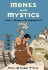 History Lives: Monks & Mystics: Chronicles of the Medieval Church
