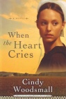 When the Heart Cries, Sisters of the Quilt Series  **