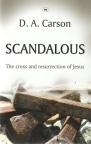 Scandalous - The Cross and Resurrection of Jesus