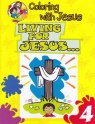 Coloring with Jesus, Living for Jesus