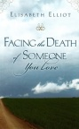 Facing the Death of Someone you Love