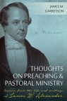 Thoughts on Preaching and Pastoral Ministry