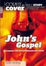 Cover To Cover Bible Study - John