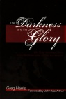 Darkness and the Glory