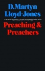 Preaching and Preachers - Hardback