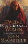 Twelve Extraordinary Women (hardback) - Sold Out