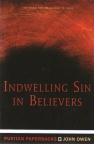 Indwelling Sin in Believers - Puritan Paperbacks