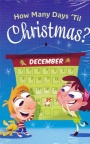 Tract - How Many Days Til Christmas - CMS