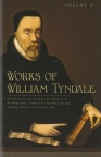 Works of William Tyndale Vols 1 & 2