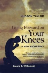 Going Forward on Your Knees - Hudson Taylor