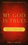 My God is True!: Lessons Learned Along Cancer